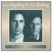 No Resemblance Whatsoever (with Dan Fogelberg) 1995 Album cover