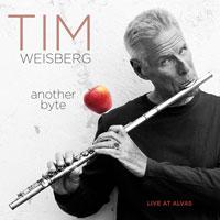 Tim Weisberg, Another Byte: Live at Alvas